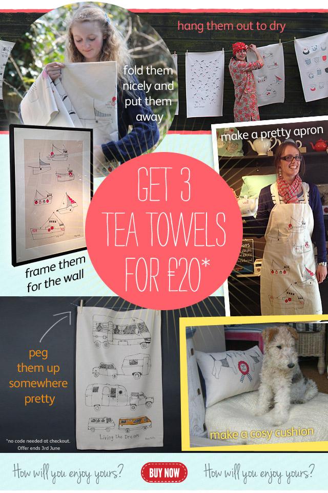 3 tea towels for £20